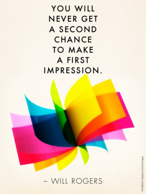 Quote of the Week: The Power of 1st Impressions