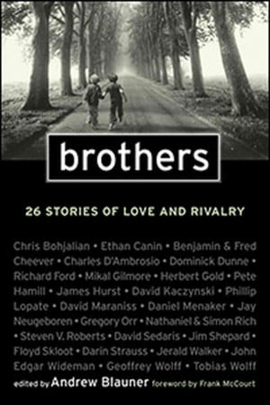 Love My Brothers Quotes 'brothers: 26 stories of love