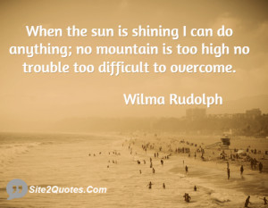 Inspirational Quotes - Wilma Glodean Rudolph