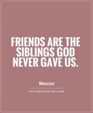 Sibling Quotes Sibling quotes