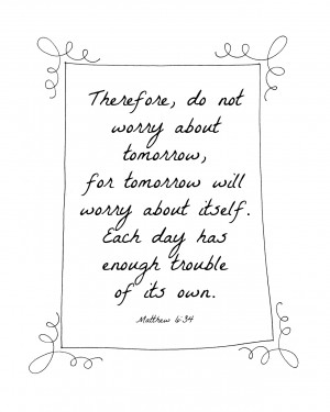 ... verses (or inspirational quotes) that get you through times of stress