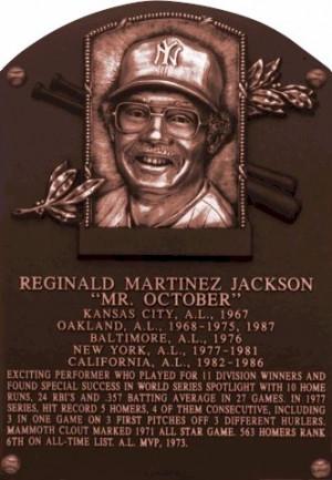 ... Hunter ----- Reggie Jackson ----- Bob Lemon ----- Mickey Mantle