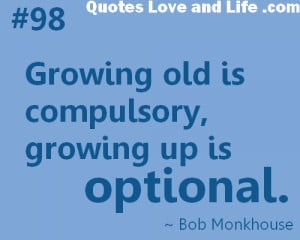 old quotes quote about old people getting older quotes and sayings