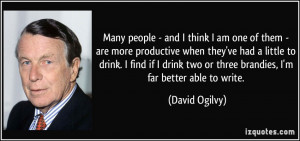 Many people - and I think I am one of them - are more productive when ...