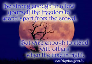Be Strong Enough To Allow Yourself The Freedom To…