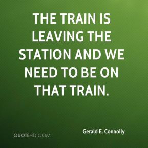 ... - The train is leaving the station and we need to be on that train