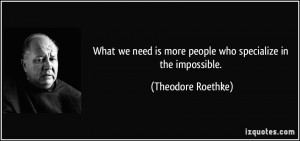 More Theodore Roethke Quotes