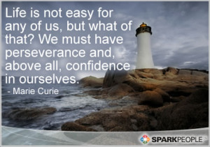 """Motivational Quote - """"Life is not easy for any of us, but what of ..."""