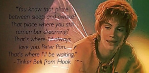 Tinkerbell from Hook, quote.