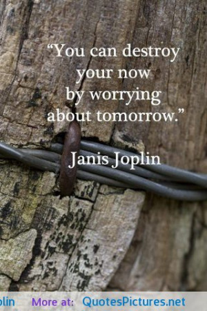 Janis Joplin motivational inspirational love life quotes sayings ...