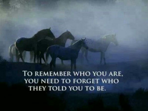 Remember who you are.