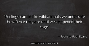 feelings-can-be-like-wild-animals-we-underrate-how-fierce-they-are ...