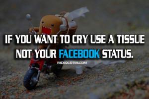 Facebook Quotes   Cry Status - RICK Quotes - Love Quotes