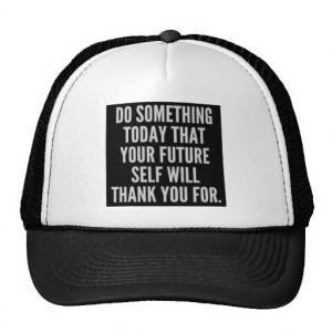 Motivational Quotes Trucker Hat