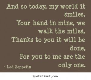Quotes About Love By Led Zeppelin