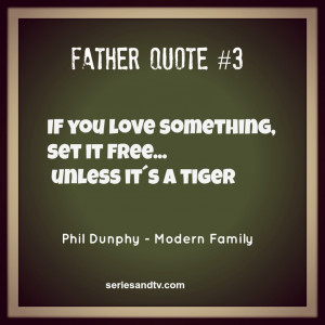 ... Phil Dunphy philosophy – Advices for Haley – Modern Family Quotes