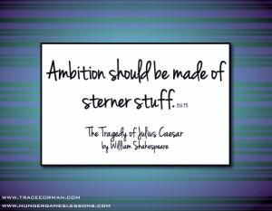 Ambition should be made of sterner stuff.