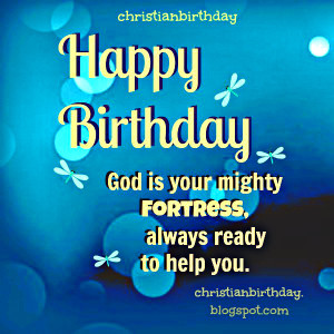 Birthday Quotes for You by Mery Bracho. Free christian card with Bible ...