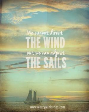 Sailboats Quotes, Wisdom, Posts, True Words, So True, Billow Sailing ...