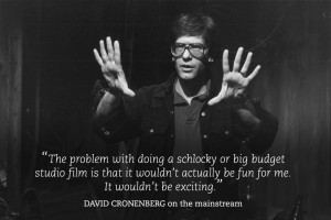 david-cronenberg-quotes-002-david-cronenberg-on-the-mainstream-00n-bgr ...