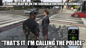 GTA V Logic... Call Da Police.