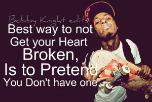 ... , heart, broken — #Quotes – Top 25 must read Lil Wayne Quotes