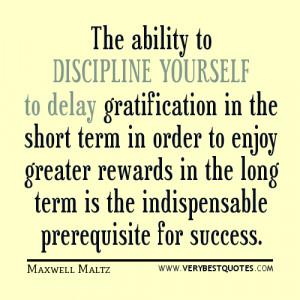 discipline yourself quotes, success quotes