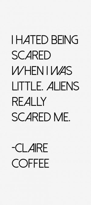 Claire Coffee Quotes & Sayings