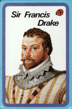 the life and adventures of francis drake The english hero, or, sir francis drake reviv'd being a full account of the dangerous voyages, admirable adventures, notable discoveries, and magnanimous atchievement of that valiant and renowned commander : as, i.