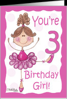 Cute Ballerina-3rd Birthday-Birthday Girl card - Product #405869