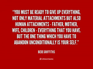 quote-Bede-Griffiths-you-must-be-ready-to-give-up-145290.png