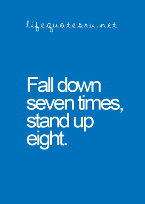 Fall Down Seven Times Stand