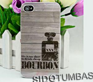 bourbon quotes iphone 4 4s 5 5s 5c case samsung galaxy s3 s4 note mini ...