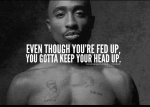 tupac shakur quote, 2pac quote