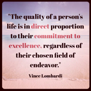 "... Excellence, Regardless Of Their Chosen Field Of Endeavor "" - Vince"