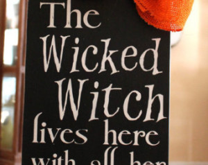 The Wicked Witch Lives Here Hand Pa inted Wood Sign for Halloween ...