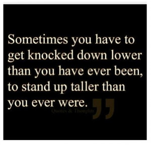 we fall down but we get up!