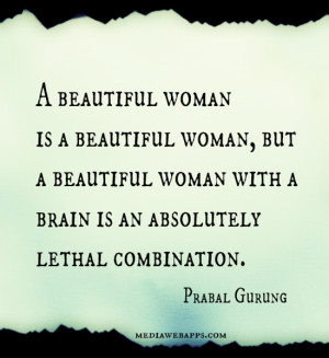 woman is a beautiful woman, but a beautiful woman with a brain ...