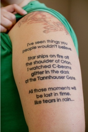 great quote from a classic film, now forevermore a tattoo on Morgan ...