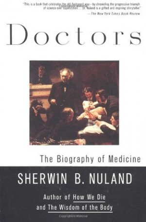 """Start by marking """"Doctors: The Biography of Medicine"""" as Want to ..."""