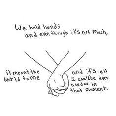 We held hands.. More