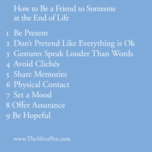How to Be A Friend to Someone At the End Of Life