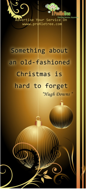 Old-Fashioned-Christmas-Hard-To-Forget-Quote-Profiletree.png