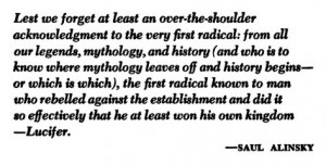 From the preface of Rules for Radicals by SaulAlinsky, 1972