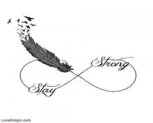 Stay Strong life quotes quotes quote life strong be strong infinite ...