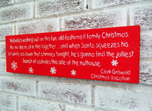 Clark Griswold Christmas Vacation movie quote sign package, funny ...