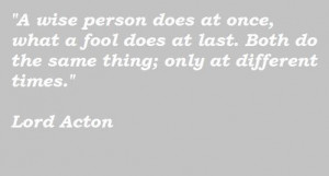 Lord acton famous quotes 5