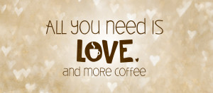 Need Coffee Quotes