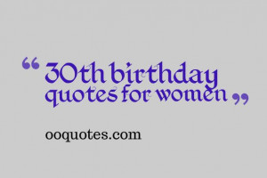 30th Birthday Quotes for Women