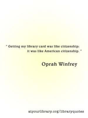 ... quotes winfrey quotes memorize quotes oprah quotes libraries quotes